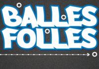 Balles Folles