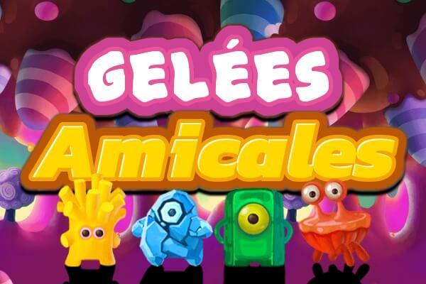 Gelées Amicales