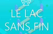 Le Lac Sans Fin