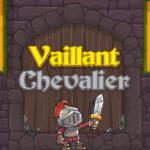 Vaillant Chevalier