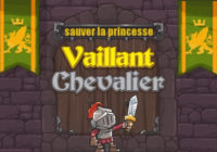 Vaillant Chevalier : Sauver la Princesse